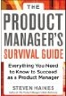 Haines, Steven:Product Manager's Survival Guide